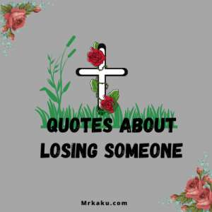 qoutes about losing someone